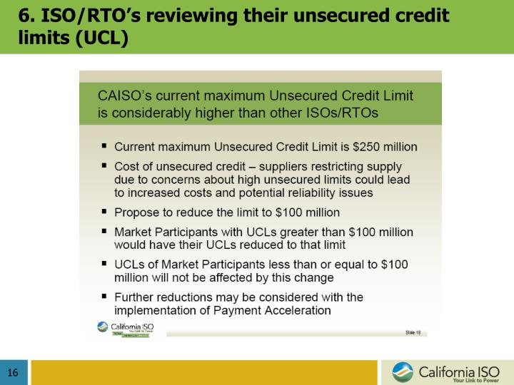 6. ISO/RTO's reviewing their unsecured credit limits (UCL)