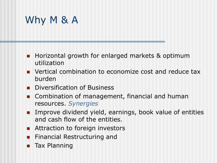 Why M & A