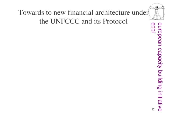 Towards to new financial architecture under