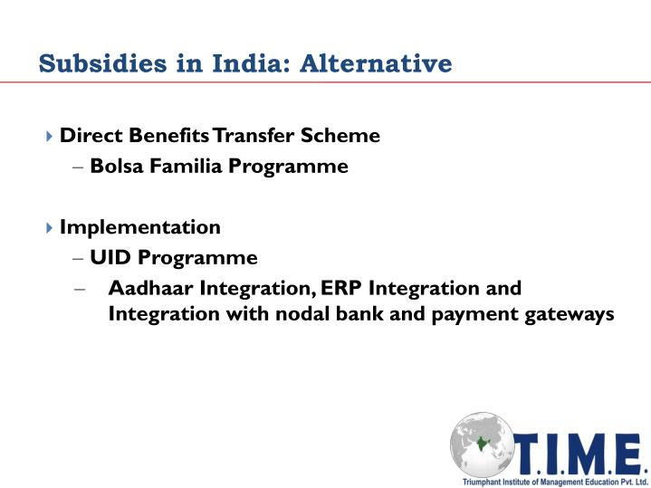 Subsidies in India: Alternative