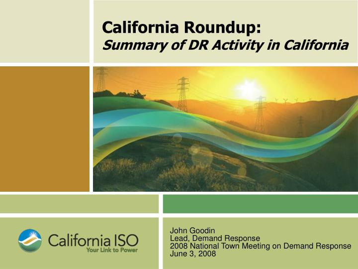 California roundup summary of dr activity in california