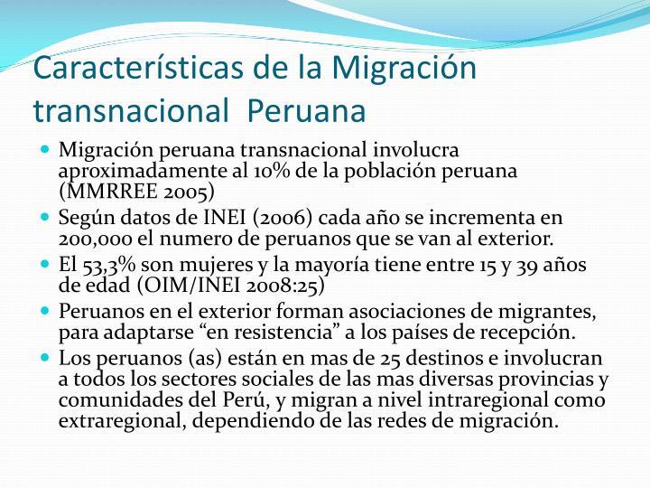 Características de la Migración transnacional  Peruana
