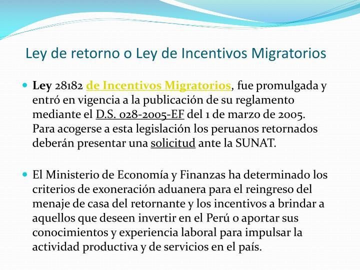 Ley de retorno o Ley de Incentivos Migratorios