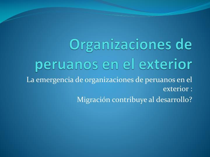 Organizaciones de peruanos en el exterior