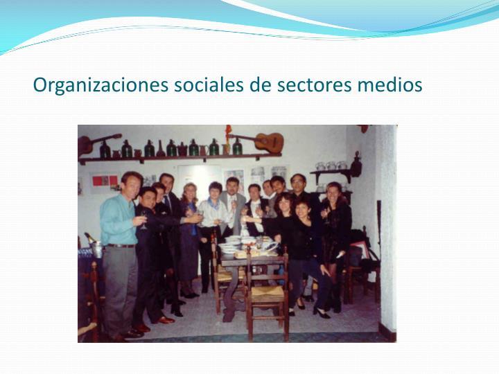 Organizaciones sociales de sectores medios