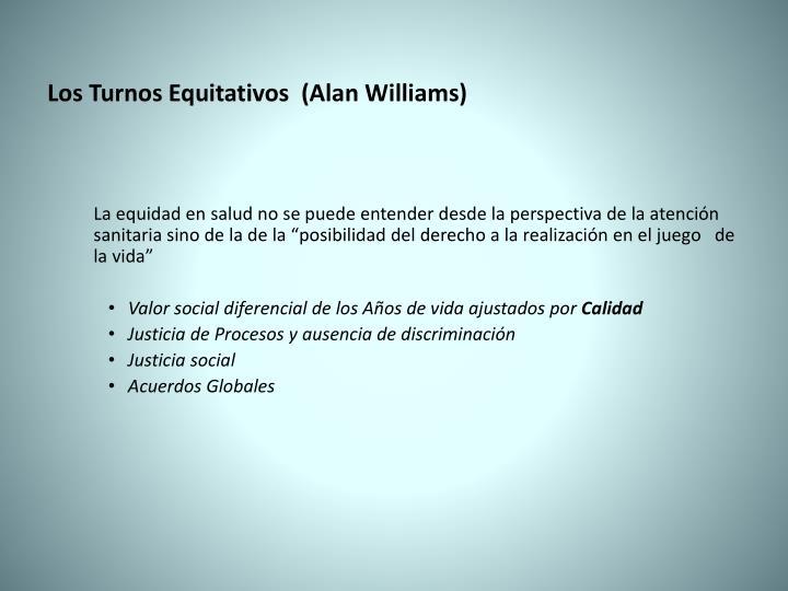 Los Turnos Equitativos  (Alan Williams)