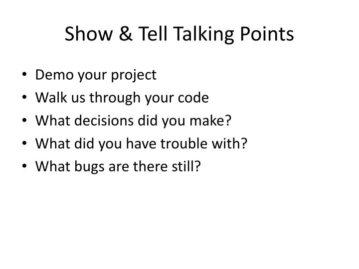 Show tell talking points