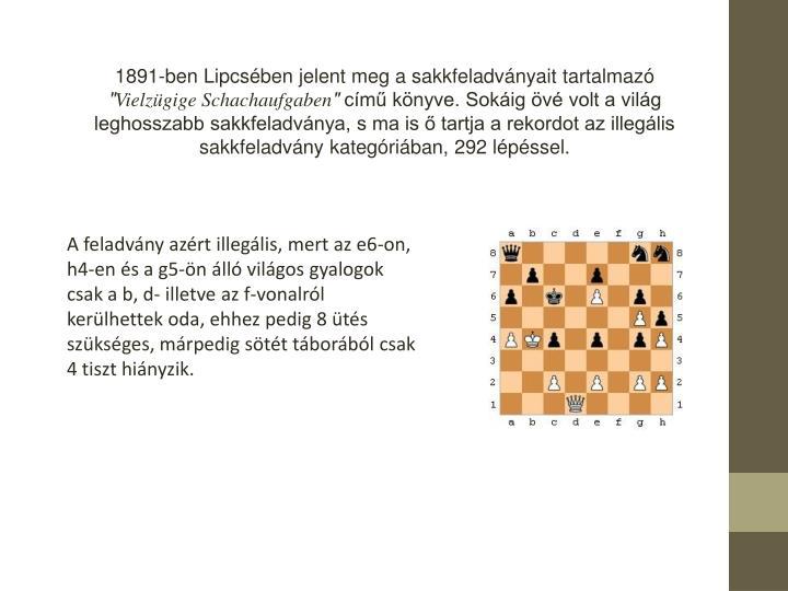 1891-ben Lipcsben jelent meg a sakkfeladvnyait tartalmaz