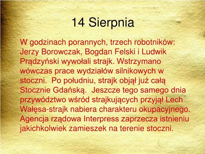 14 Sierpnia