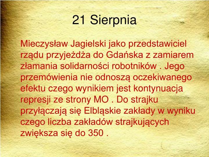 21 Sierpnia