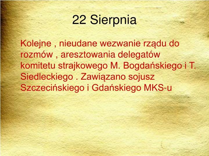 22 Sierpnia