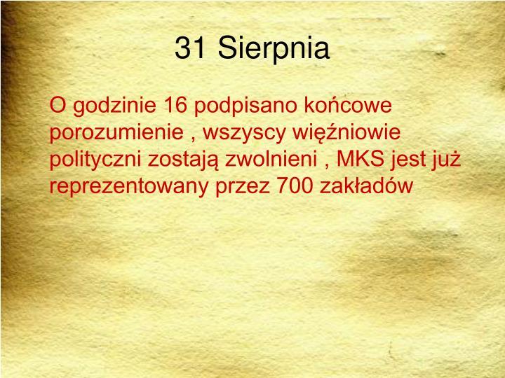 31 Sierpnia