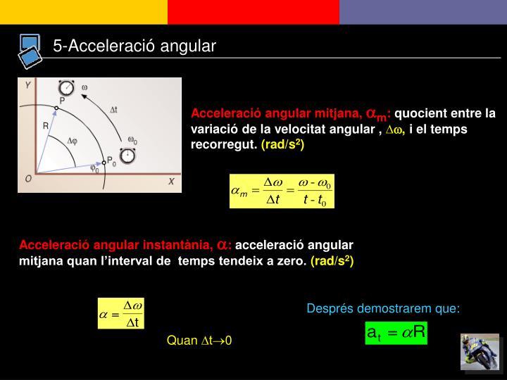 5-Acceleració angular