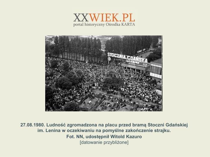27.08.1980. Ludno zgromadzona na placu przed bram Stoczni Gdaskiej