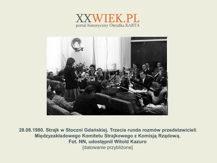 28.08.1980. Strajk w Stoczni Gdaskiej. Trzecia runda rozmw przedstawicieli Midzyzakadowego Komitetu Strajkowego z Komisj Rzdow.