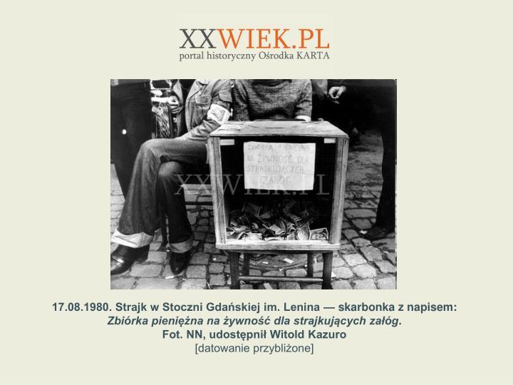 17.08.1980. Strajk w Stoczni Gdaskiej im. Lenina  skarbonka z napisem: