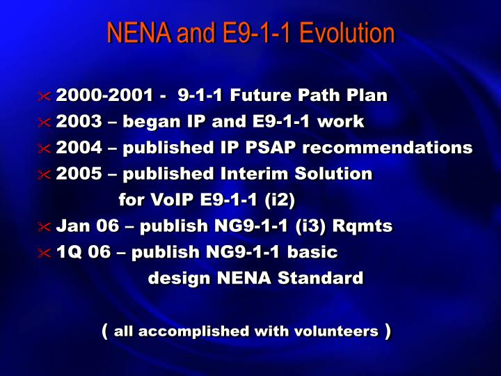 NENA and E9-1-1 Evolution