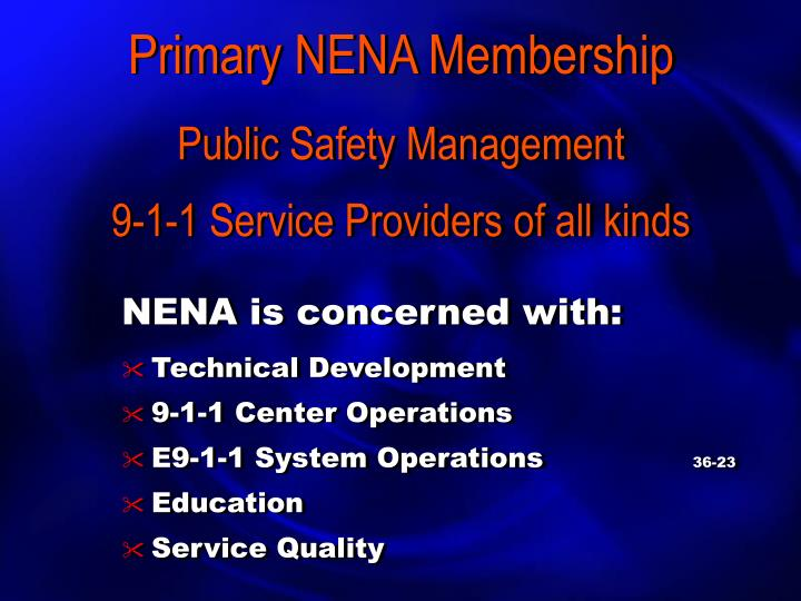 Primary nena membership public safety management 9 1 1 service providers of all kinds