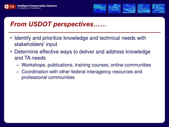 From USDOT perspectives……