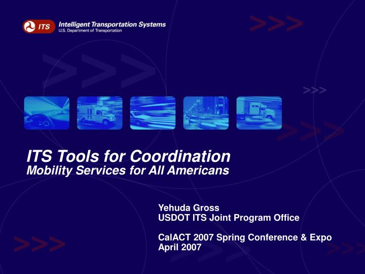 Its tools for coordination mobility services for all americans
