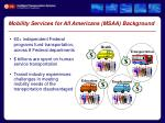 mobility services for all americans msaa background