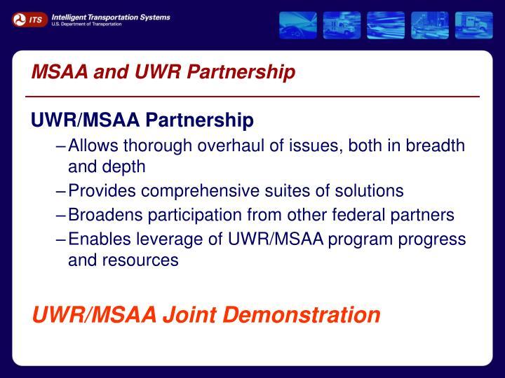 MSAA and UWR Partnership