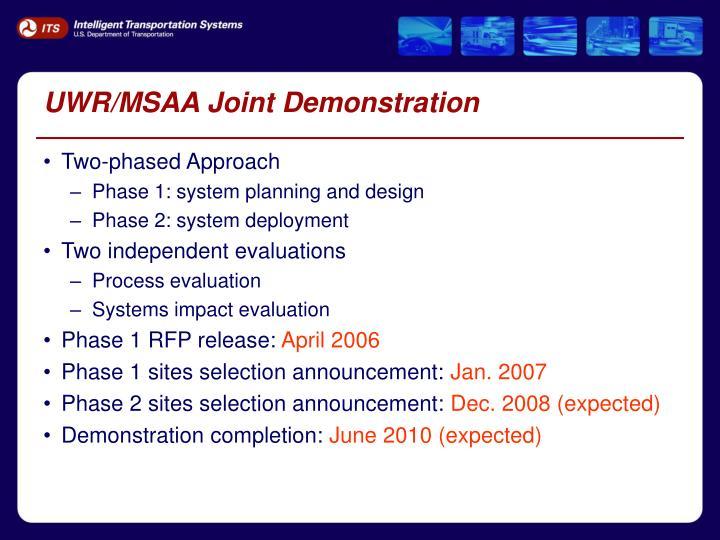 UWR/MSAA Joint Demonstration