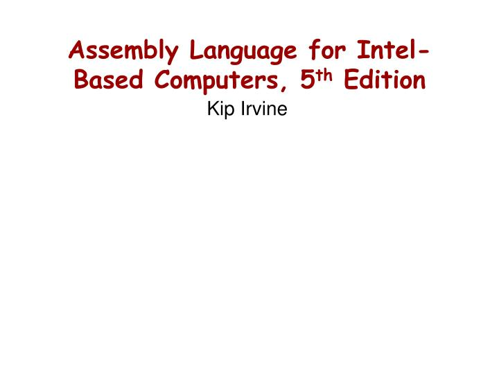 Assembly Language for Intel-Based Computers, 5