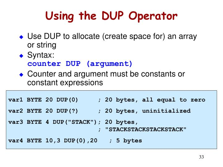 Using the DUP Operator