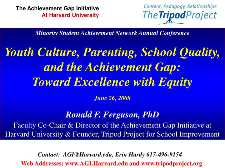 The Achievement Gap Initiative