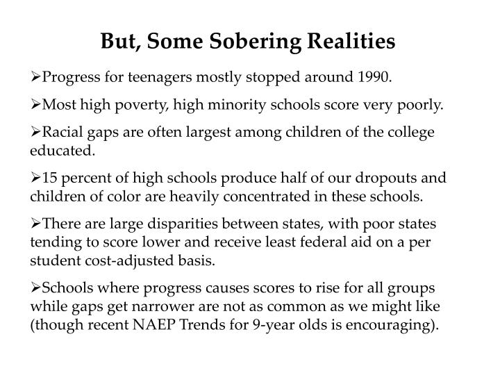But, Some Sobering Realities