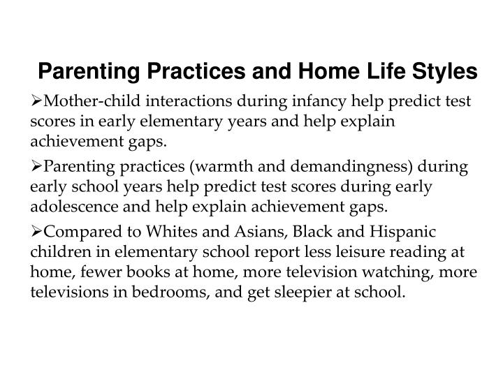 Parenting Practices and Home Life Styles