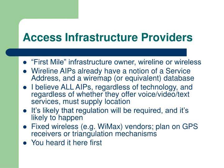 Access Infrastructure Providers