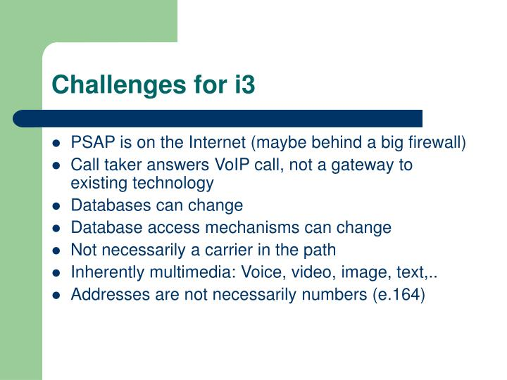 Challenges for i3