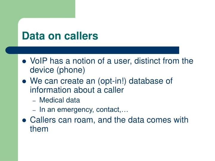Data on callers