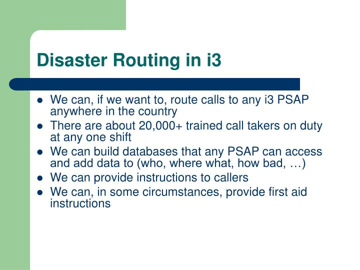 Disaster Routing in i3