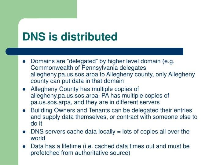 DNS is distributed