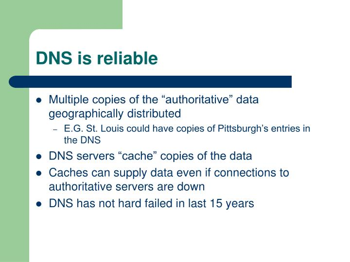 DNS is reliable