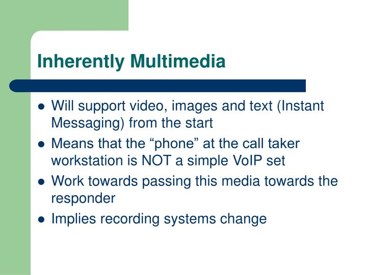 Inherently Multimedia