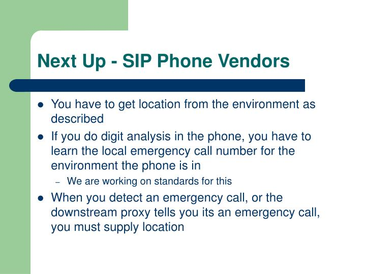 Next Up - SIP Phone Vendors