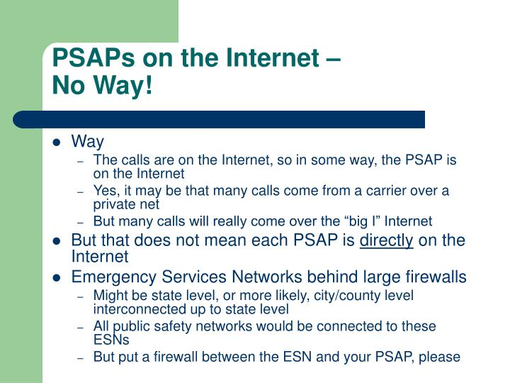 PSAPs on the Internet –