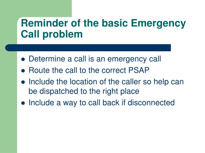 Reminder of the basic emergency call problem
