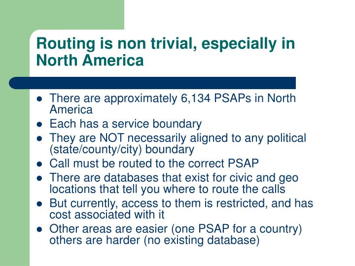 Routing is non trivial, especially in North America