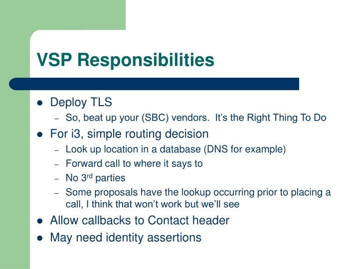 VSP Responsibilities