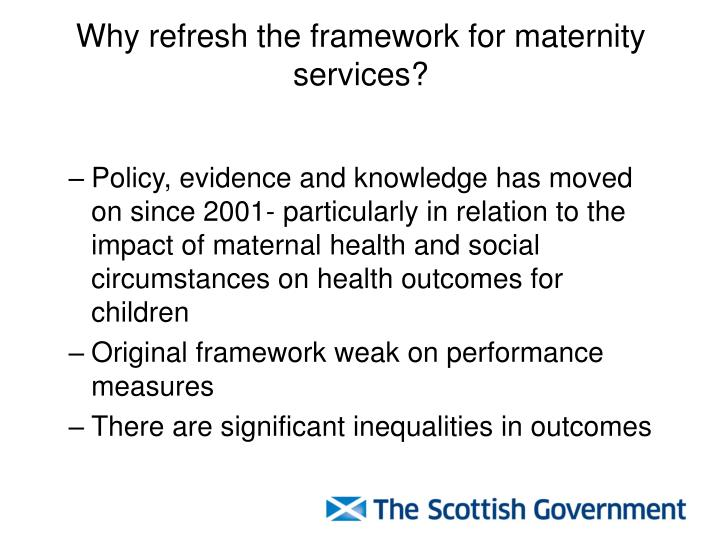Why refresh the framework for maternity services?