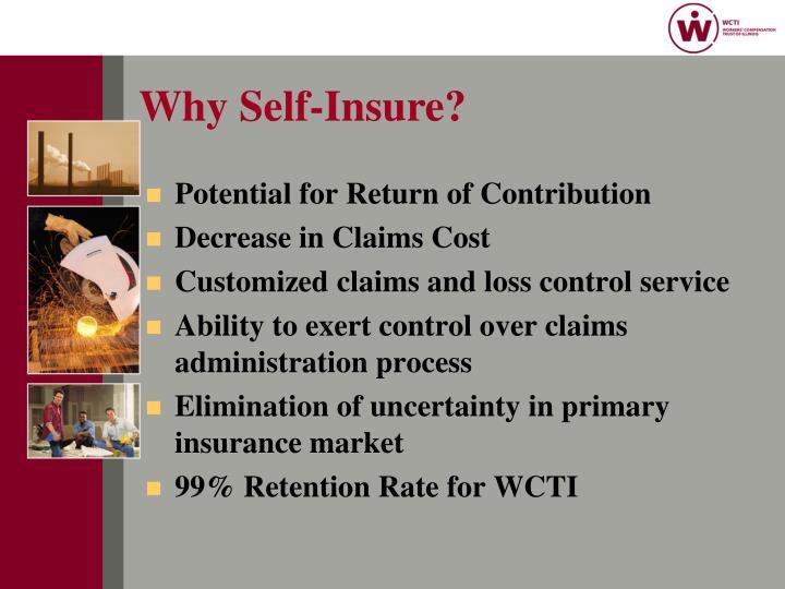 Why Self-Insure?