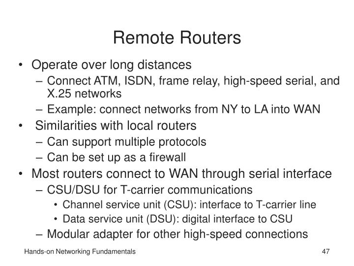 Remote Routers