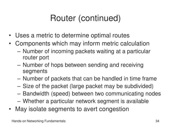 Router (continued)