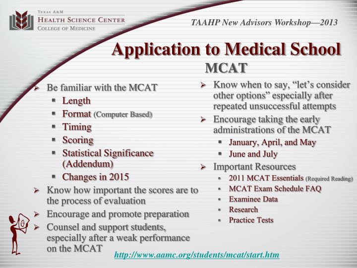Be familiar with the MCAT