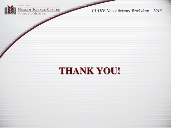 TAAHP New Advisors Workshop—2013